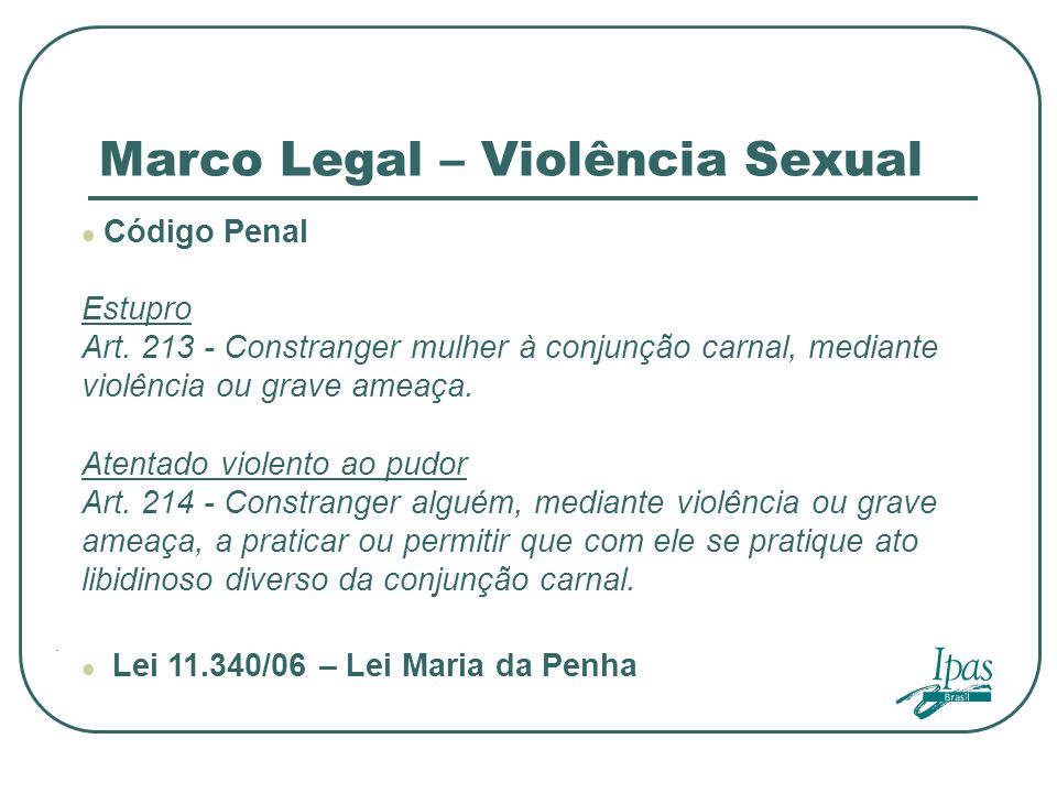Marco Legal – Violência Sexual