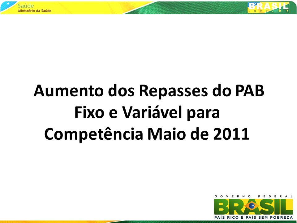 Aumento dos Repasses do PAB Fixo e Variável para Competência Maio de 2011