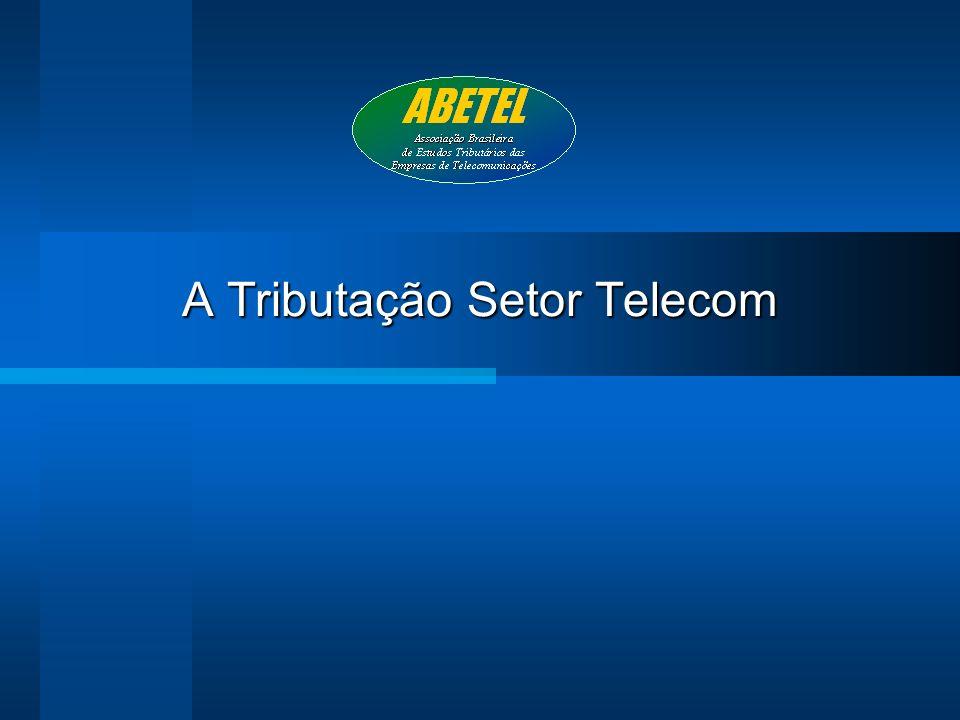 A Tributação Setor Telecom