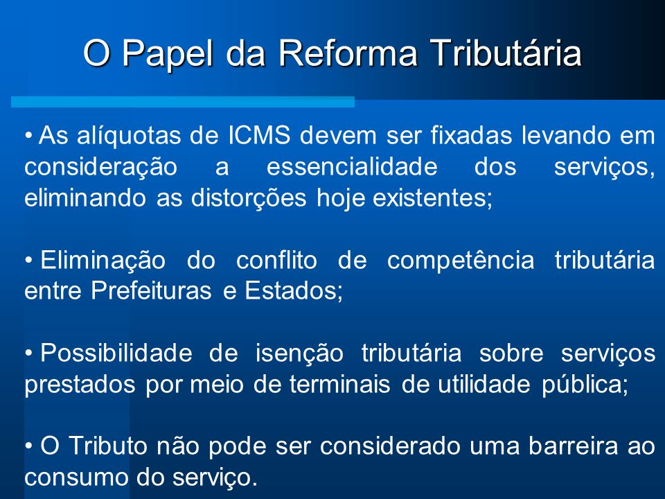 O Papel da Reforma Tributária