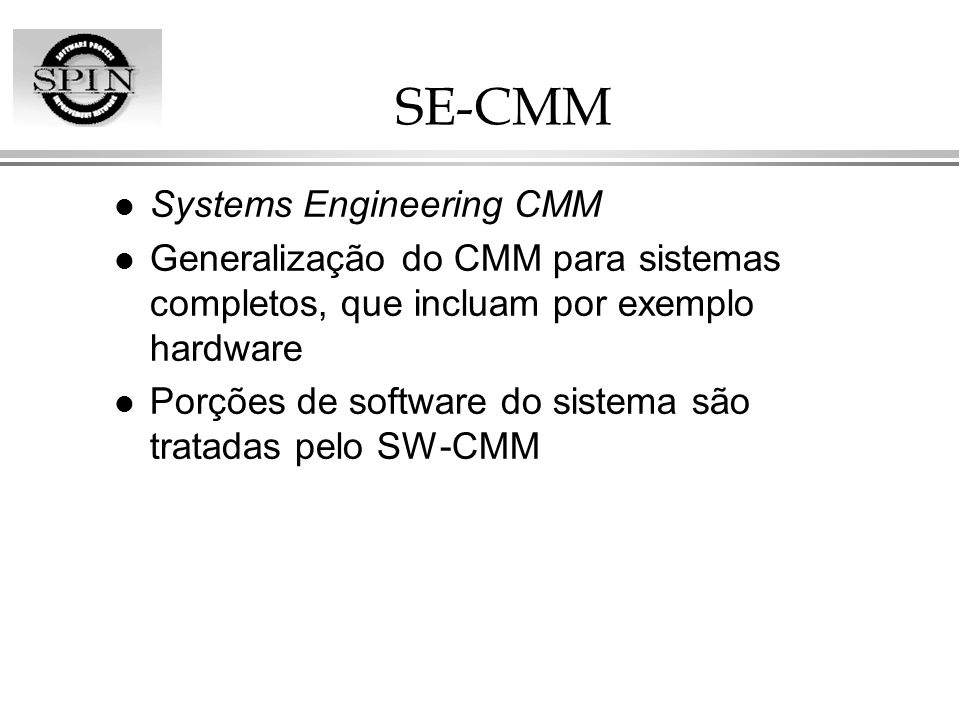 SE-CMM Systems Engineering CMM