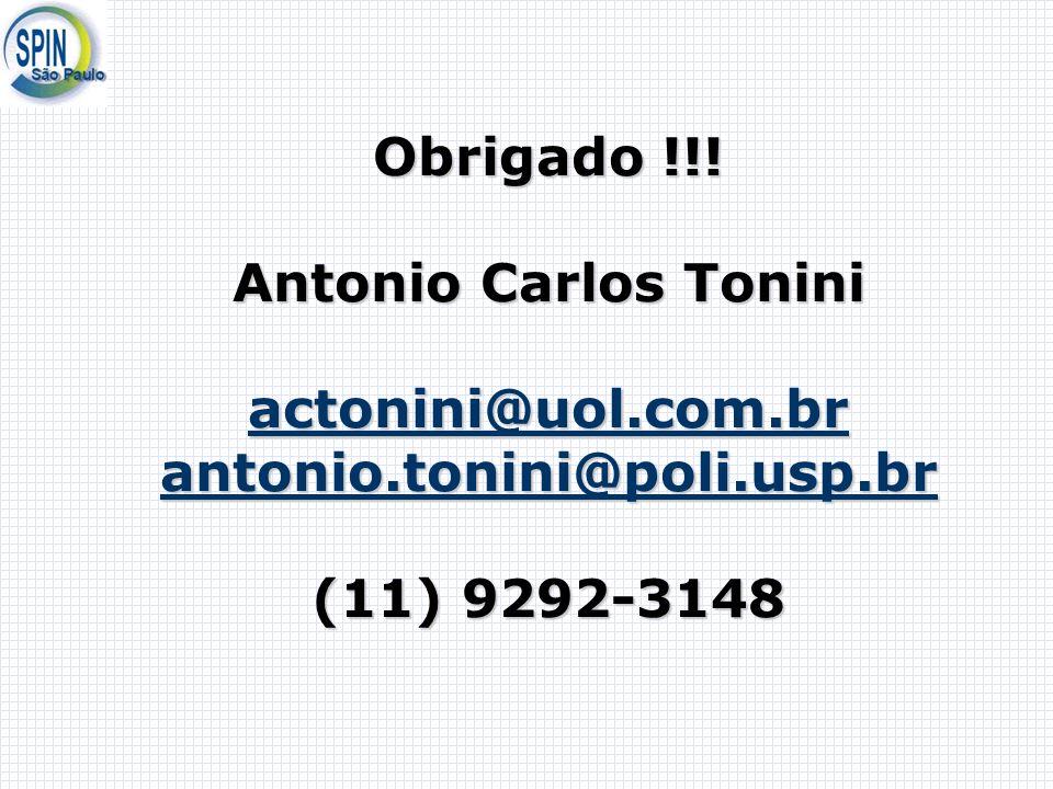 Obrigado. Antonio Carlos Tonini actonini@uol. com. br antonio