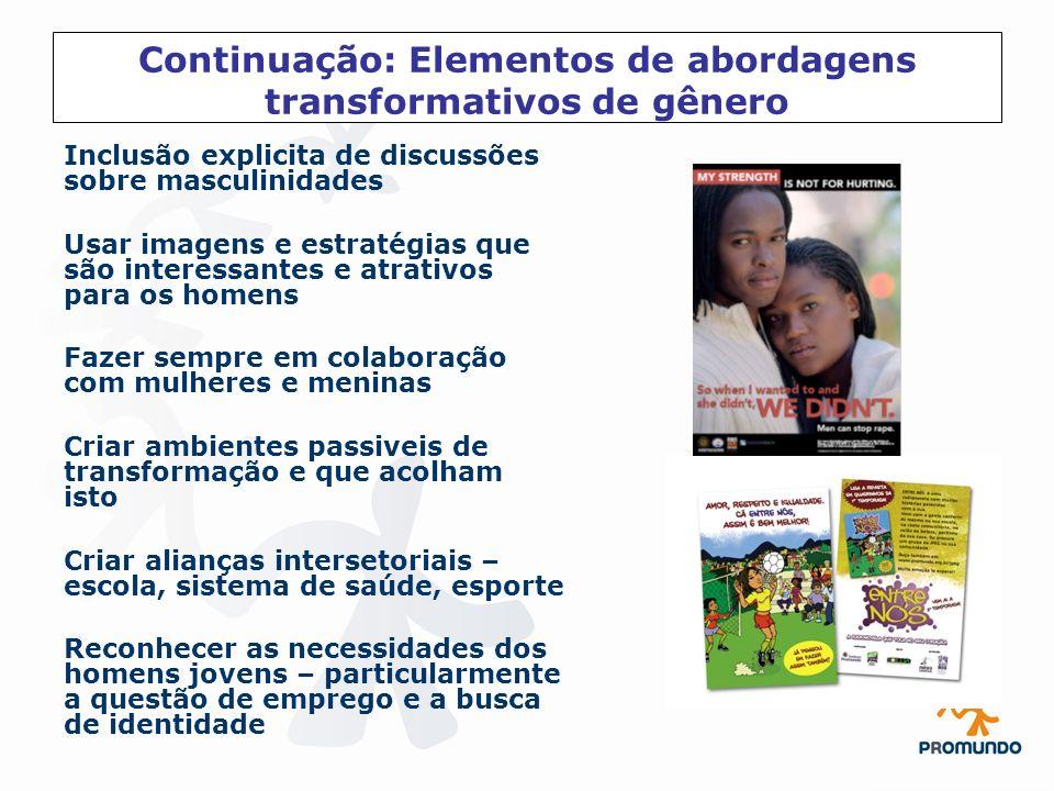 Continuação: Elementos de abordagens transformativos de gênero