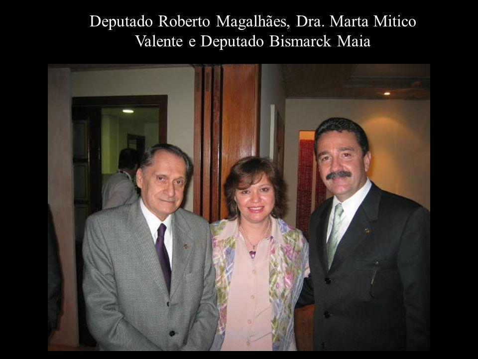Deputado Roberto Magalhães, Dra