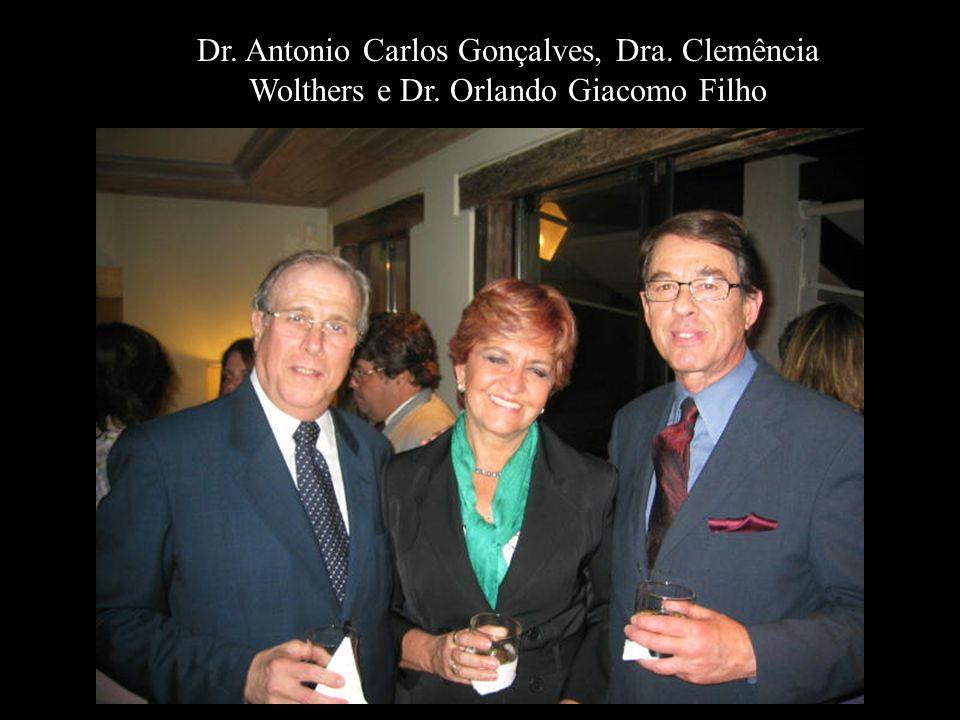 Dr. Antonio Carlos Gonçalves, Dra. Clemência Wolthers e Dr