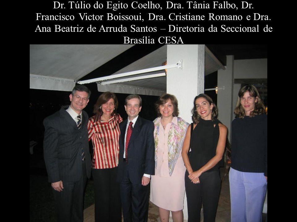 Dr. Túlio do Egito Coelho, Dra. Tânia Falbo, Dr