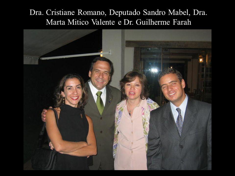 Dra. Cristiane Romano, Deputado Sandro Mabel, Dra
