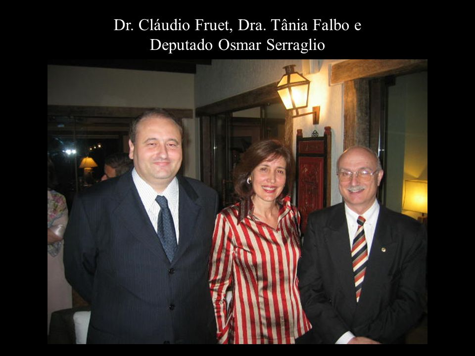 Dr. Cláudio Fruet, Dra. Tânia Falbo e Deputado Osmar Serraglio