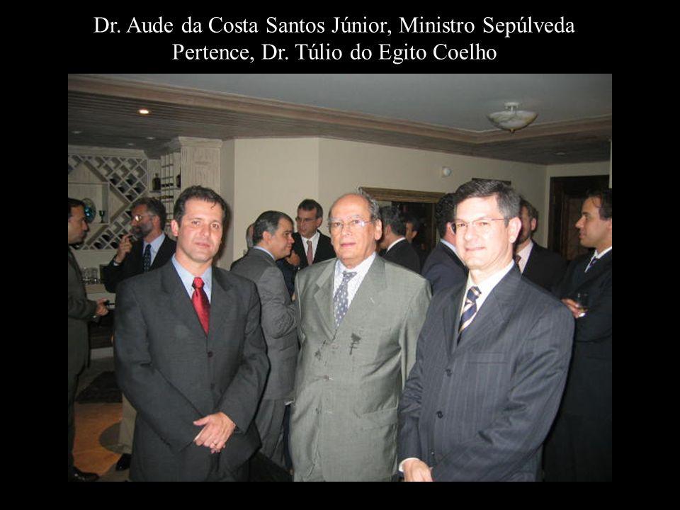 Dr. Aude da Costa Santos Júnior, Ministro Sepúlveda Pertence, Dr
