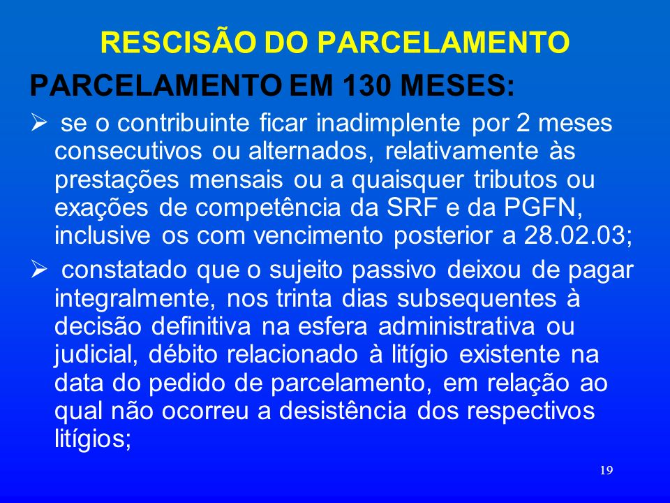 RESCISÃO DO PARCELAMENTO