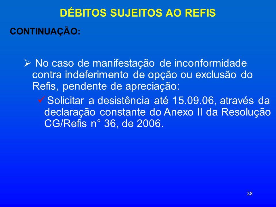 DÉBITOS SUJEITOS AO REFIS