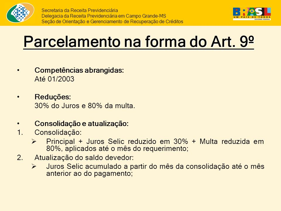 Parcelamento na forma do Art. 9º