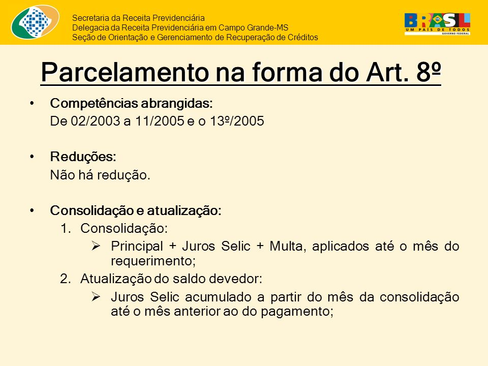 Parcelamento na forma do Art. 8º
