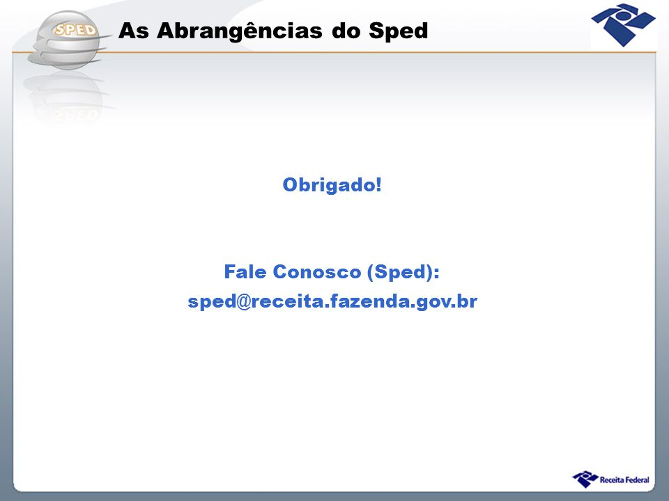 As Abrangências do Sped