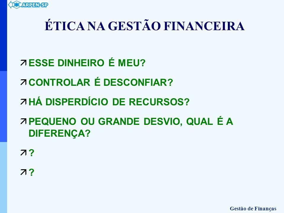ÉTICA NA GESTÃO FINANCEIRA