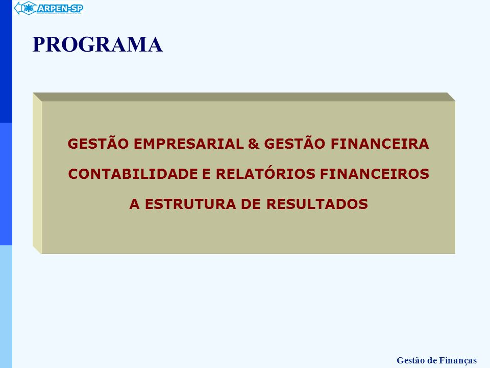 PROGRAMA GESTÃO EMPRESARIAL & GESTÃO FINANCEIRA