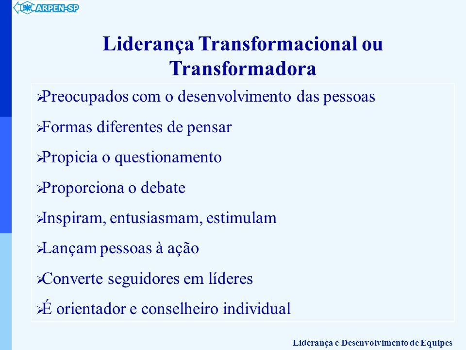 Liderança Transformacional ou Transformadora