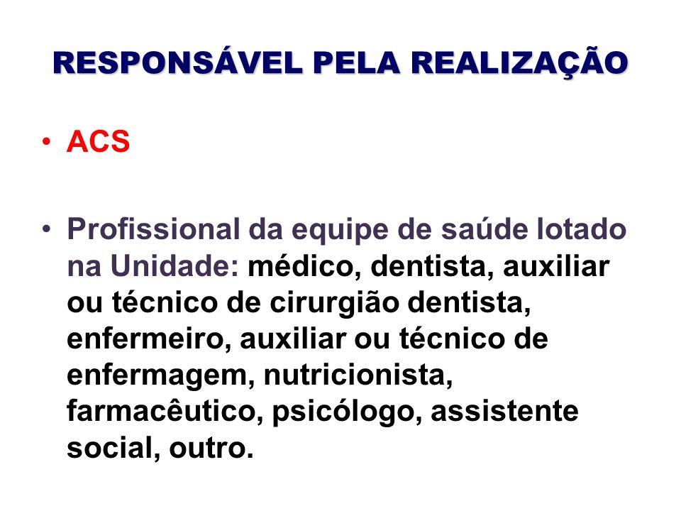 RESPONSÁVEL PELA REALIZAÇÃO