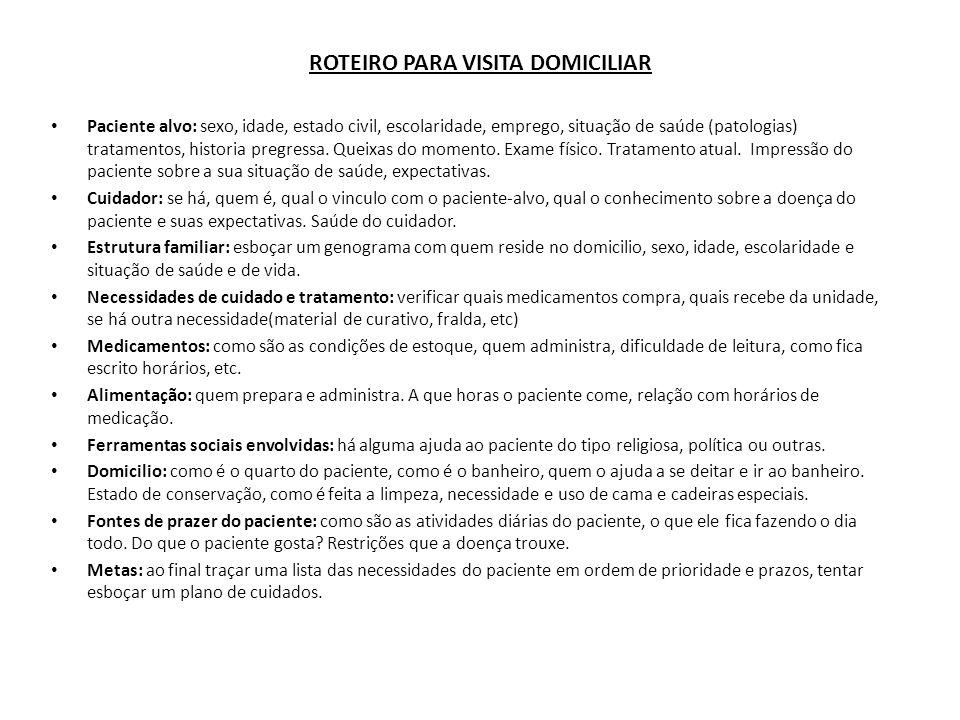 ROTEIRO PARA VISITA DOMICILIAR