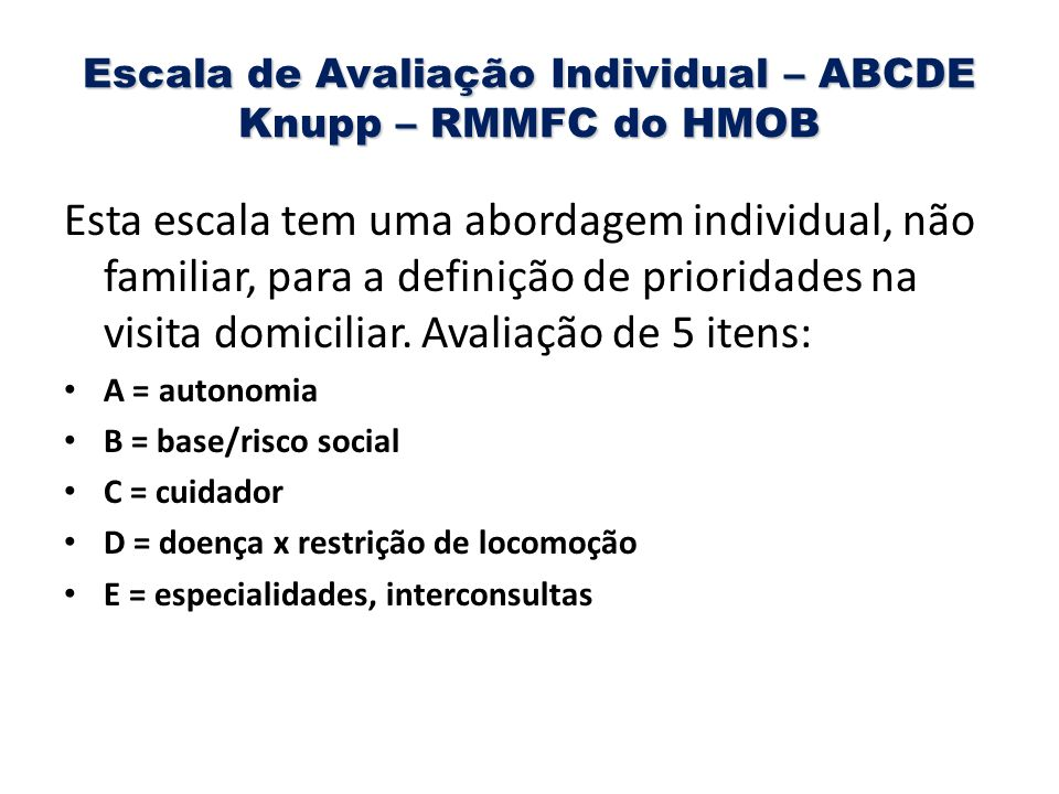 Escala de Avaliação Individual – ABCDE Knupp – RMMFC do HMOB