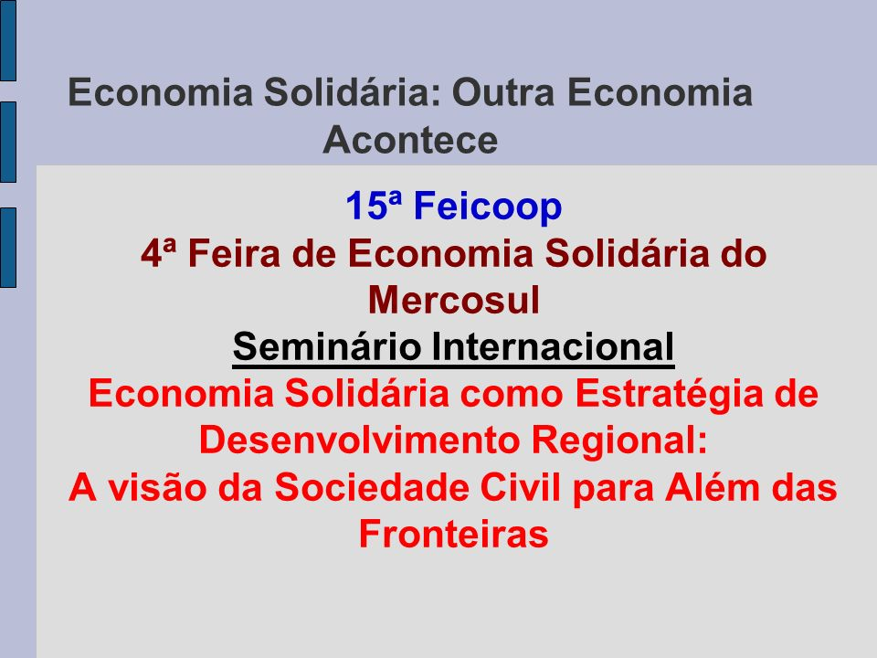 Economia Solidária: Outra Economia Acontece