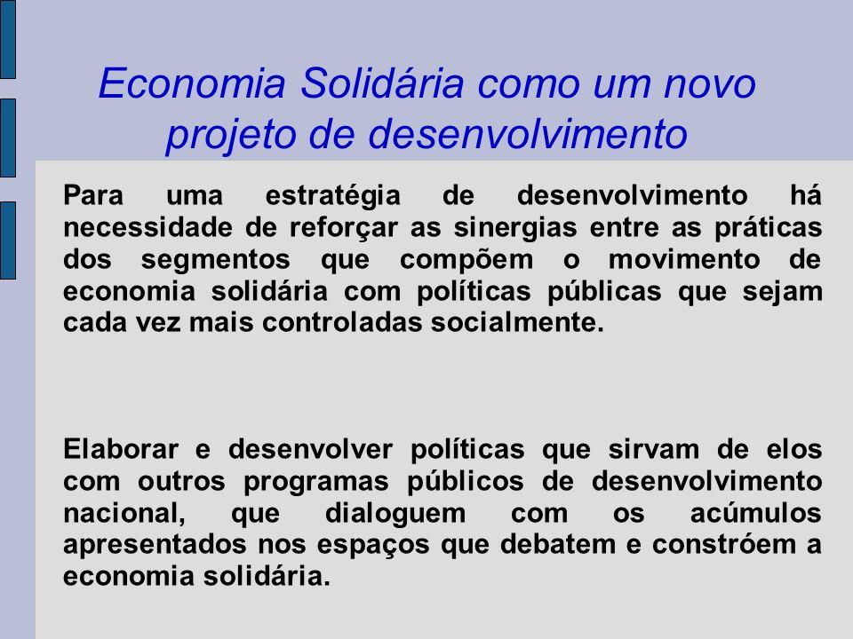 Economia Solidária como um novo projeto de desenvolvimento