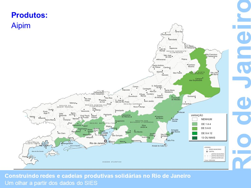 Rio de Janeiro Produtos: Aipim