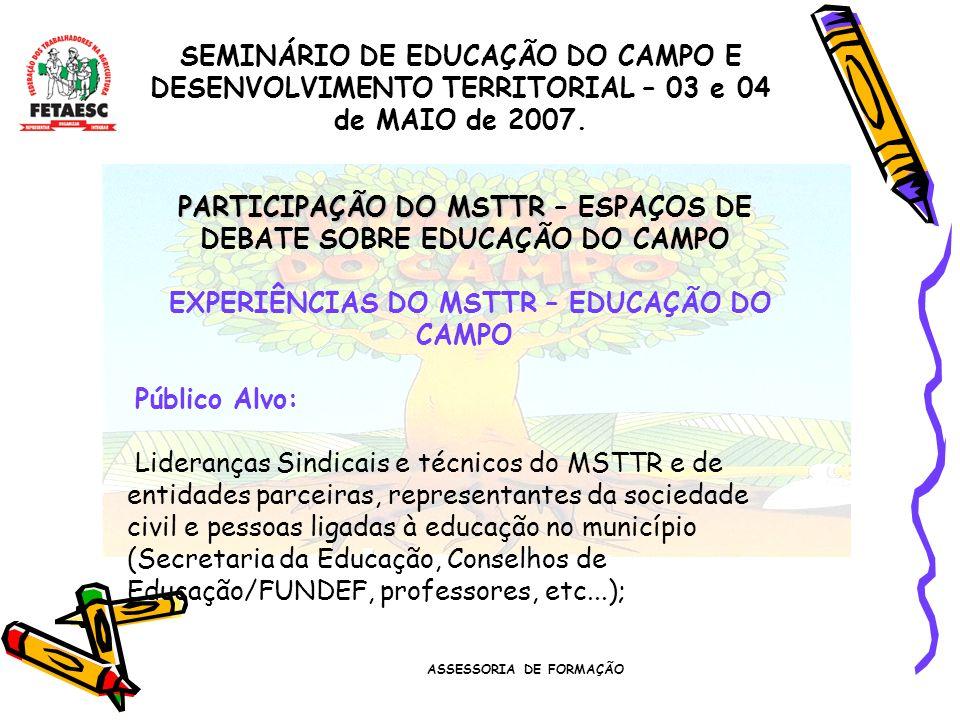 PARTICIPAÇÃO DO MSTTR – ESPAÇOS DE DEBATE SOBRE EDUCAÇÃO DO CAMPO