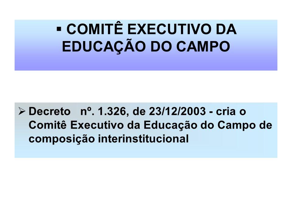 COMITÊ EXECUTIVO DA EDUCAÇÃO DO CAMPO