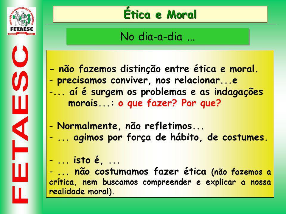 Ética e Moral No dia-a-dia ...