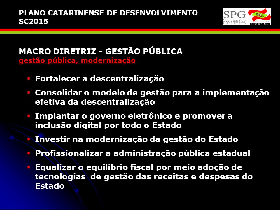 MACRO DIRETRIZ - GESTÃO PÚBLICA gestão pública, modernização