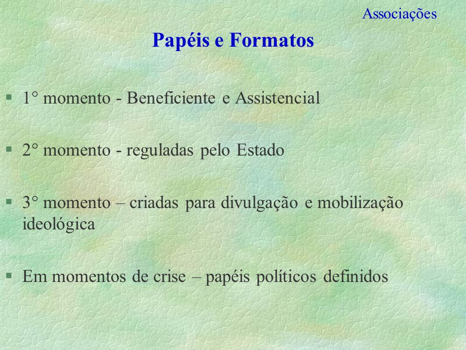 Papéis e Formatos 1° momento - Beneficiente e Assistencial