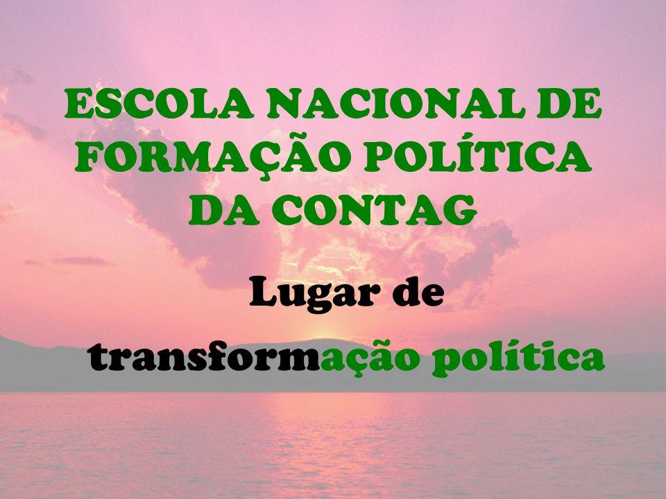 ESCOLA NACIONAL DE FORMAÇÃO POLÍTICA DA CONTAG