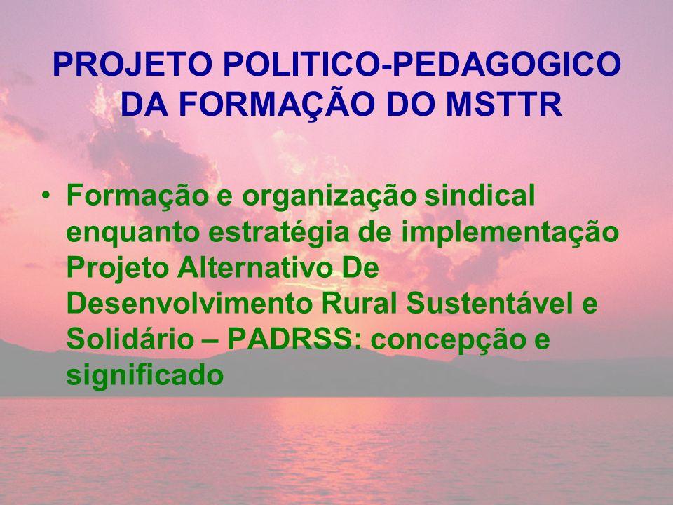 PROJETO POLITICO-PEDAGOGICO DA FORMAÇÃO DO MSTTR