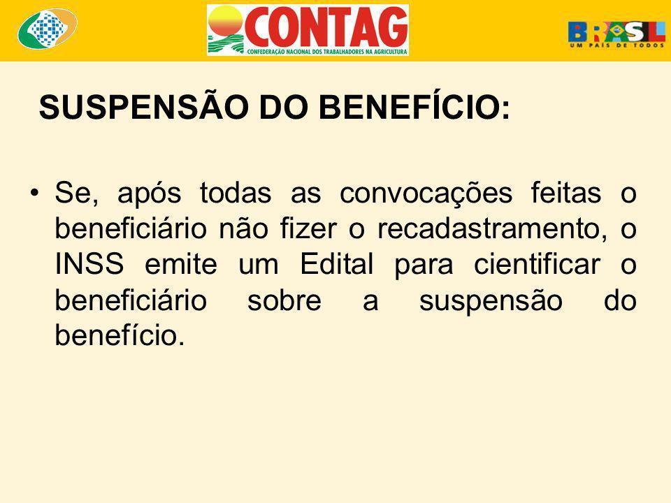 SUSPENSÃO DO BENEFÍCIO: