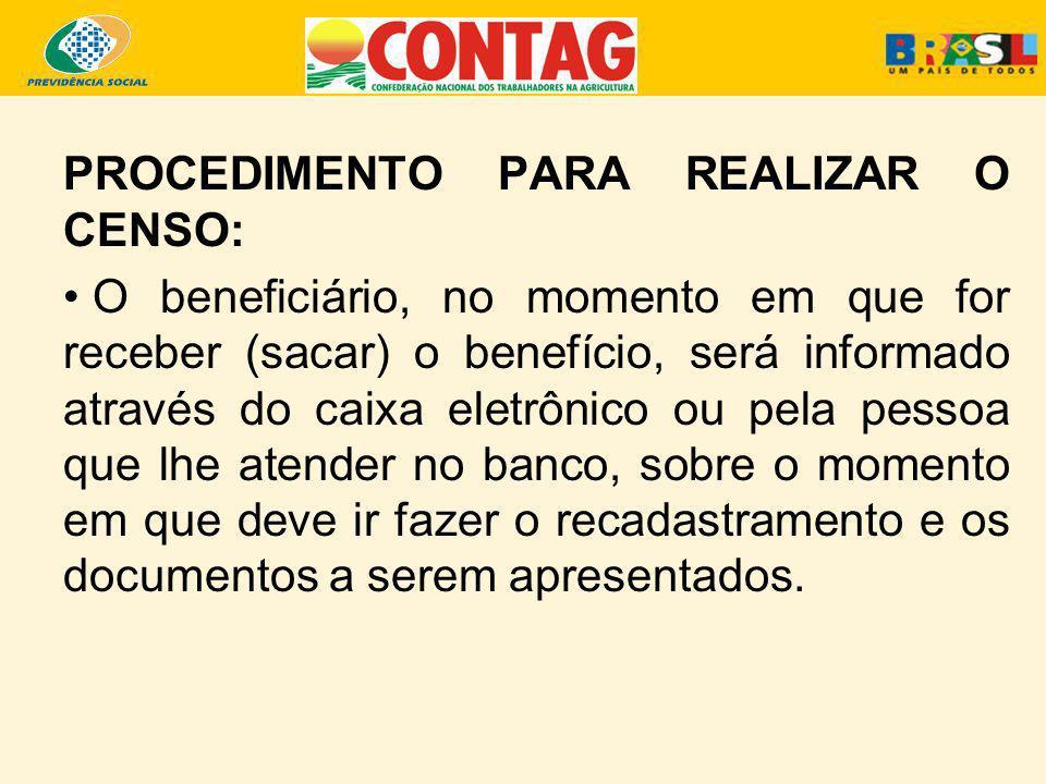 PROCEDIMENTO PARA REALIZAR O CENSO: