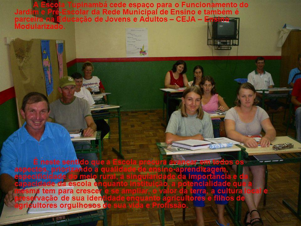 A Escola Tupinambá cede espaço para o Funcionamento do Jardim e Pré-Escolar da Rede Municipal de Ensino e também é parceira na Educação de Jovens e Adultos – CEJA – Ensino Modularizado.