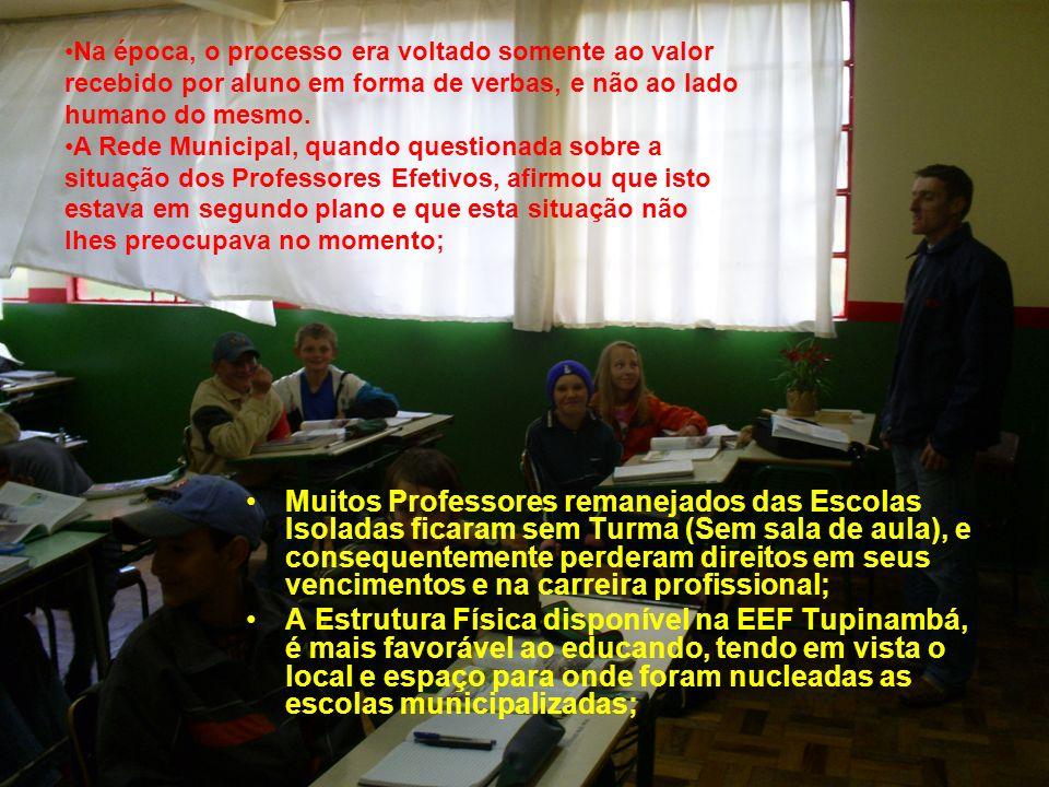 Na época, o processo era voltado somente ao valor recebido por aluno em forma de verbas, e não ao lado humano do mesmo.