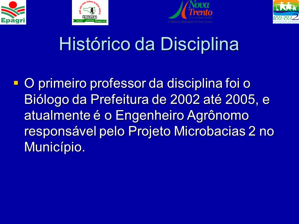 Histórico da Disciplina