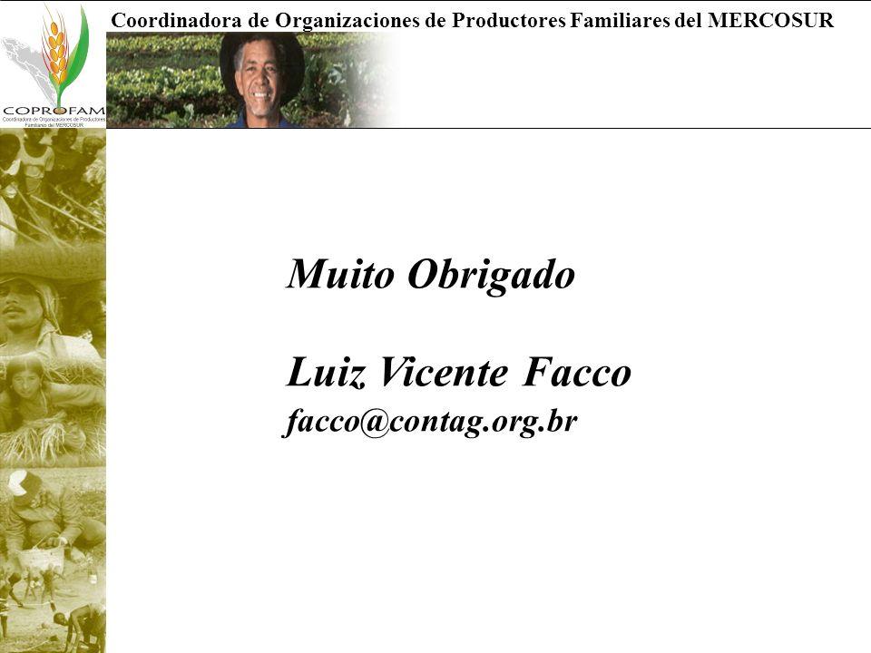 Muito Obrigado Luiz Vicente Facco facco@contag.org.br