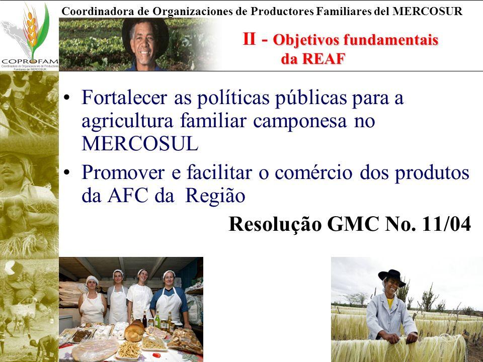 Promover e facilitar o comércio dos produtos da AFC da Região
