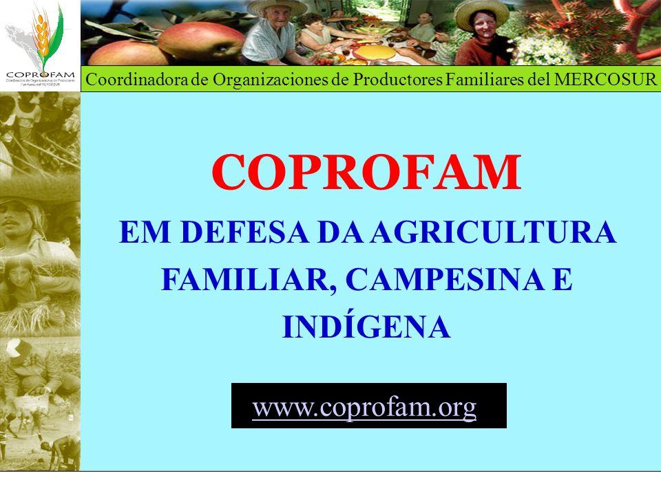 COPROFAM EM DEFESA DA AGRICULTURA FAMILIAR, CAMPESINA E INDÍGENA www
