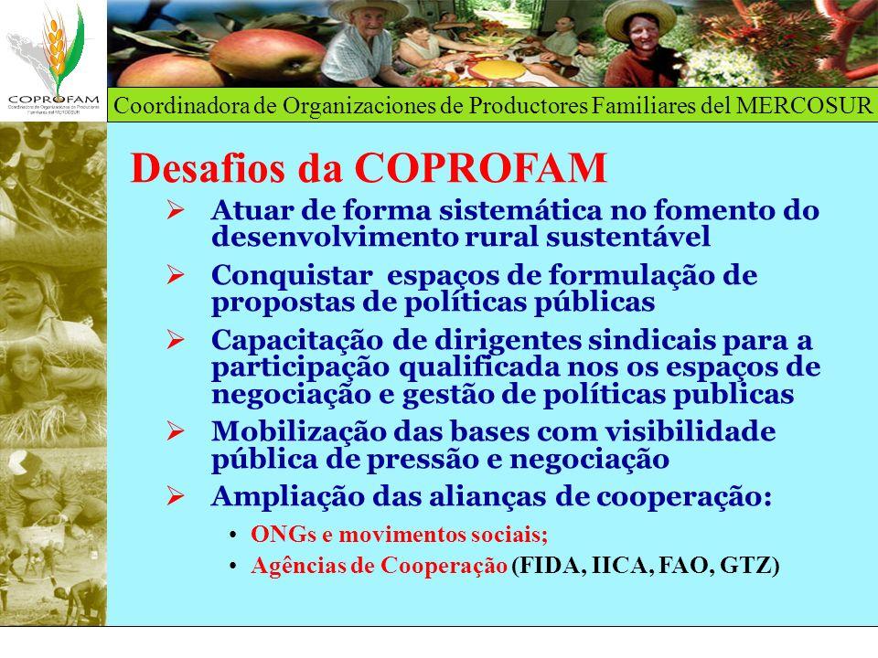 Desafios da COPROFAM Atuar de forma sistemática no fomento do desenvolvimento rural sustentável.