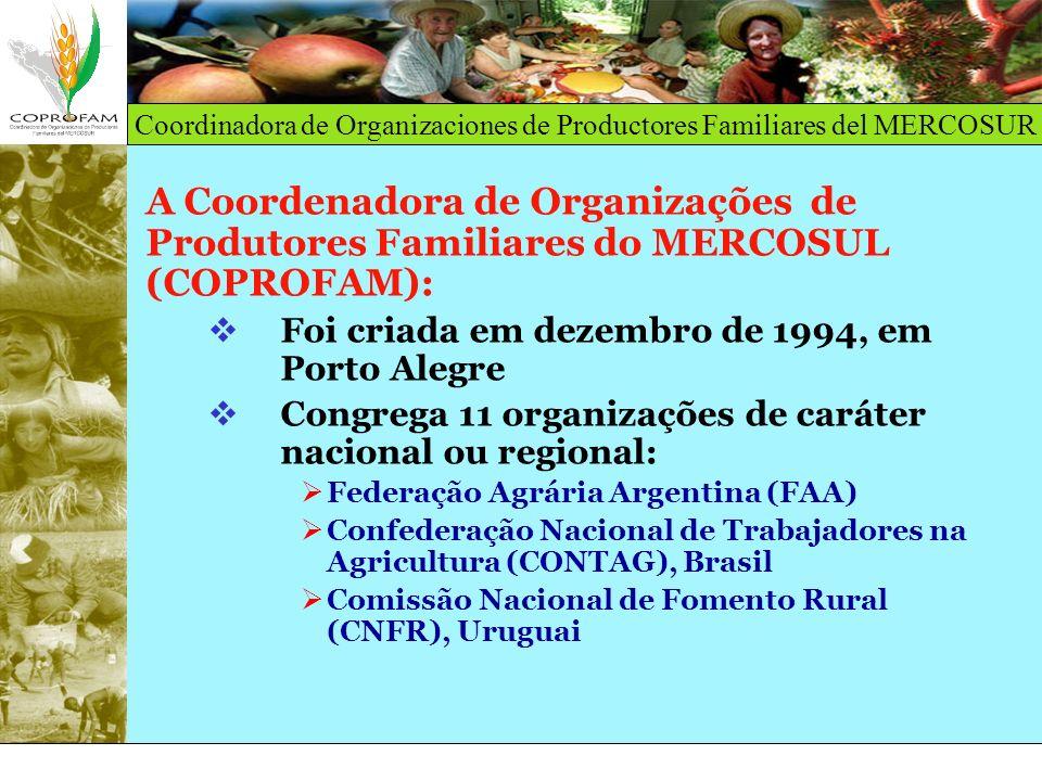 A Coordenadora de Organizações de Produtores Familiares do MERCOSUL (COPROFAM):