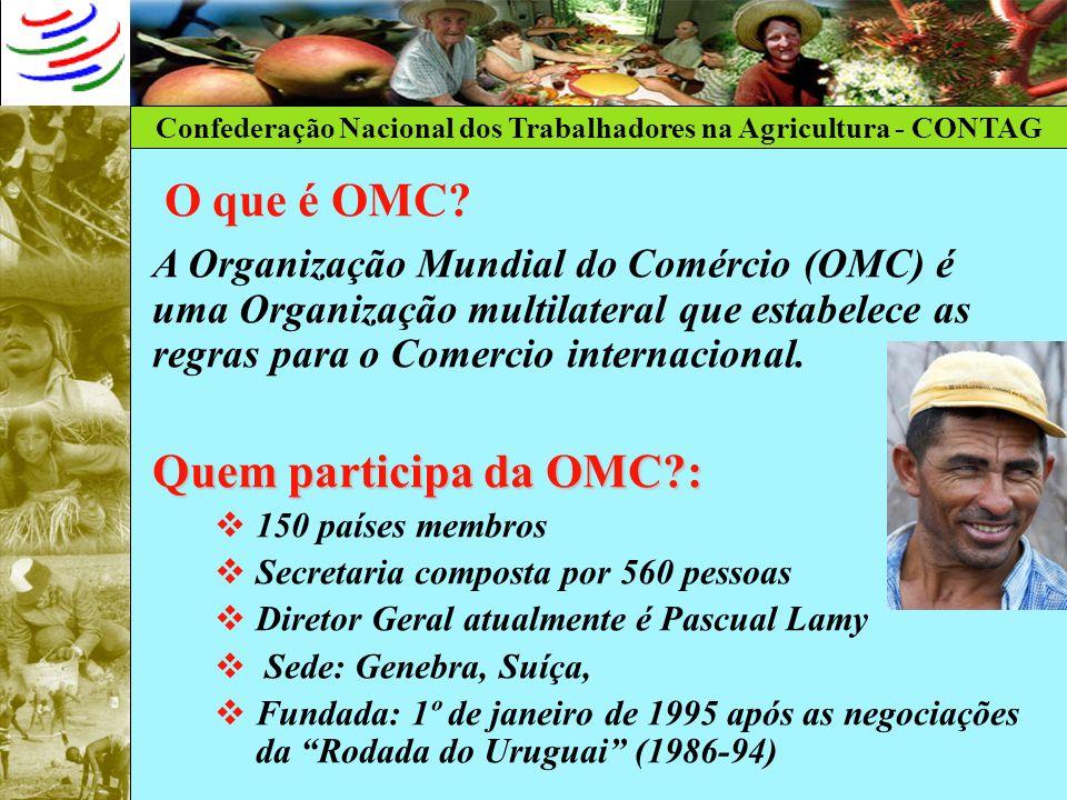 O que é OMC Quem participa da OMC :