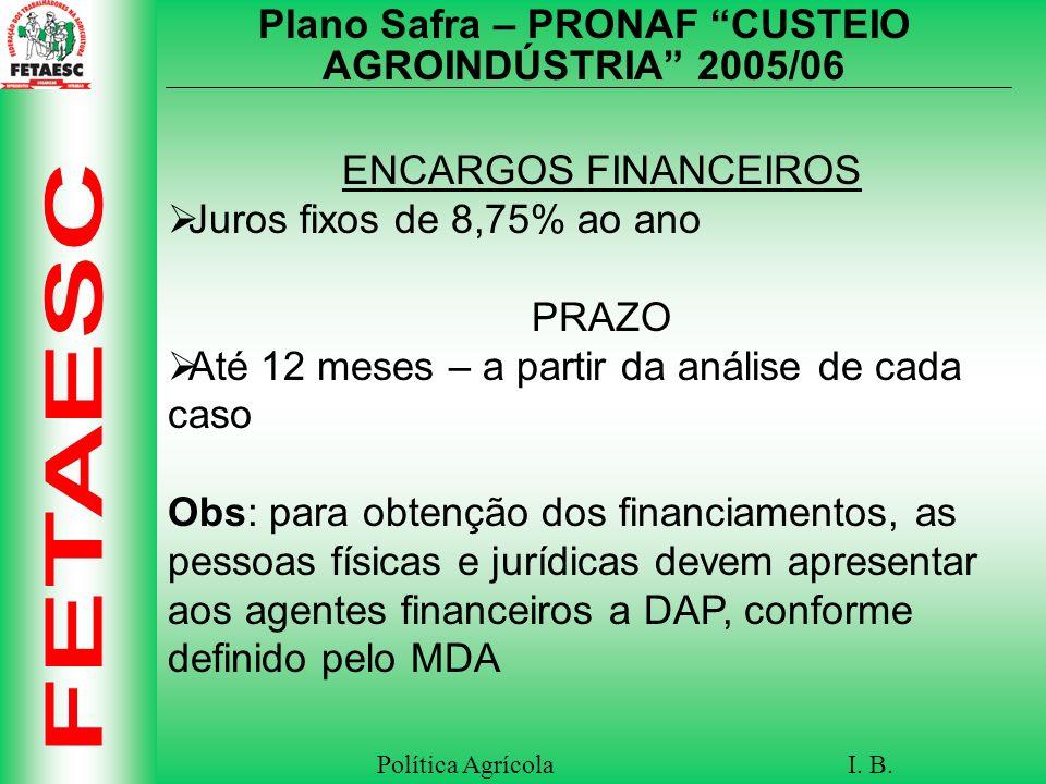 Plano Safra – PRONAF CUSTEIO AGROINDÚSTRIA 2005/06