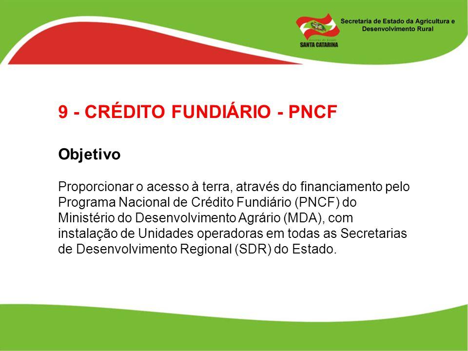 9 - CRÉDITO FUNDIÁRIO - PNCF