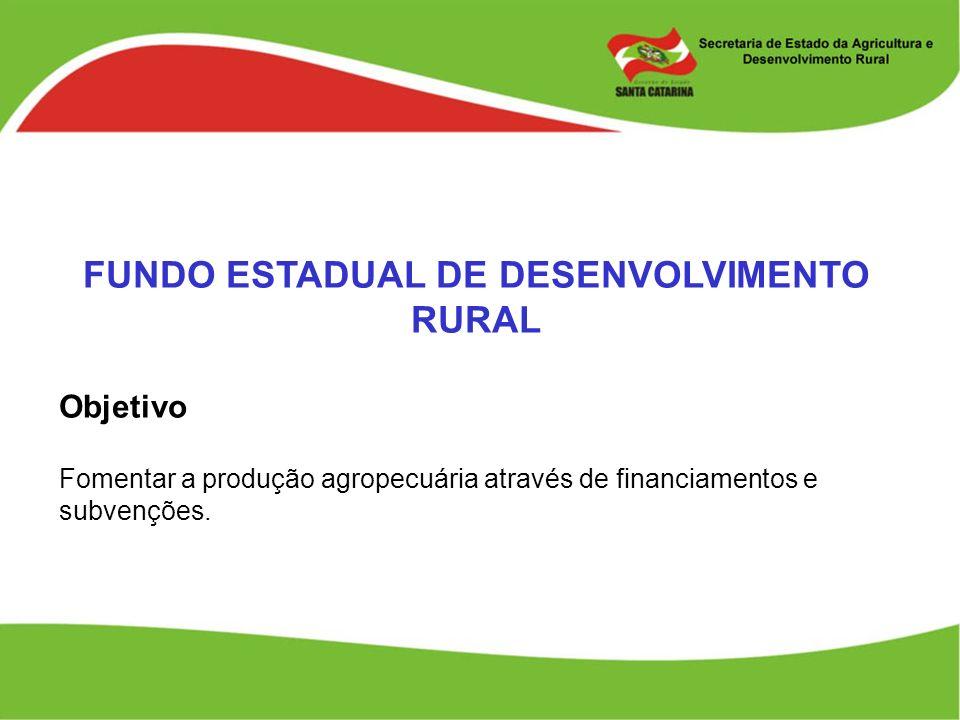 FUNDO ESTADUAL DE DESENVOLVIMENTO RURAL