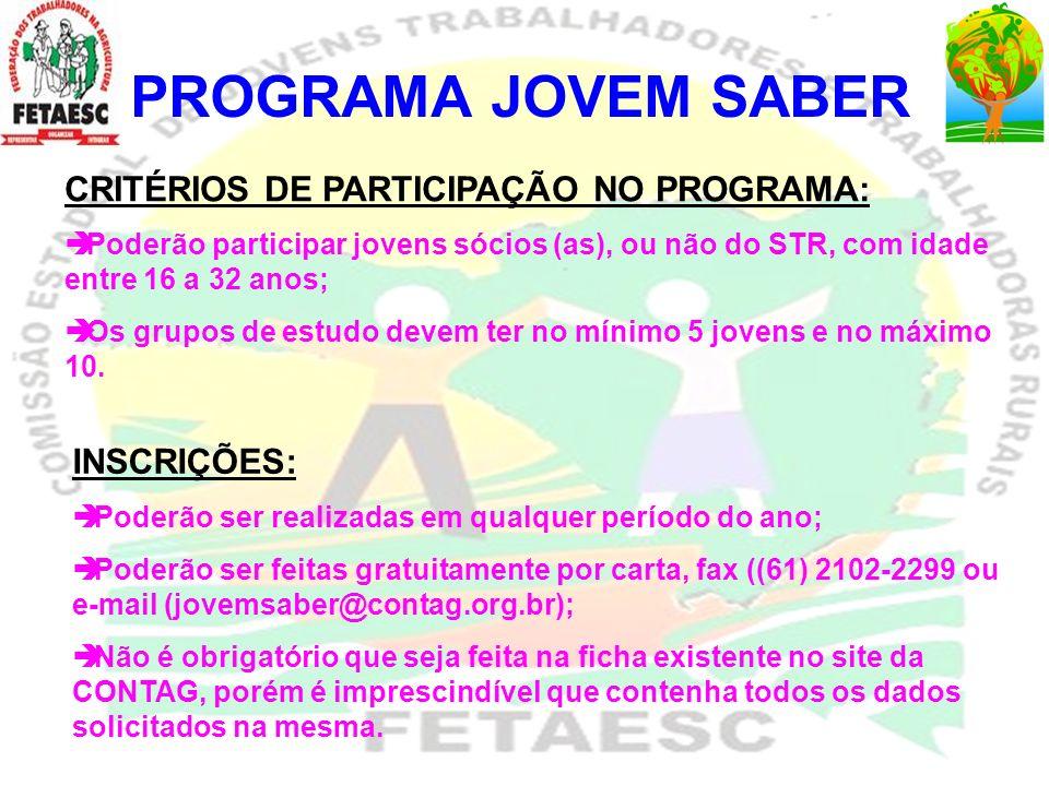PROGRAMA JOVEM SABER CRITÉRIOS DE PARTICIPAÇÃO NO PROGRAMA: