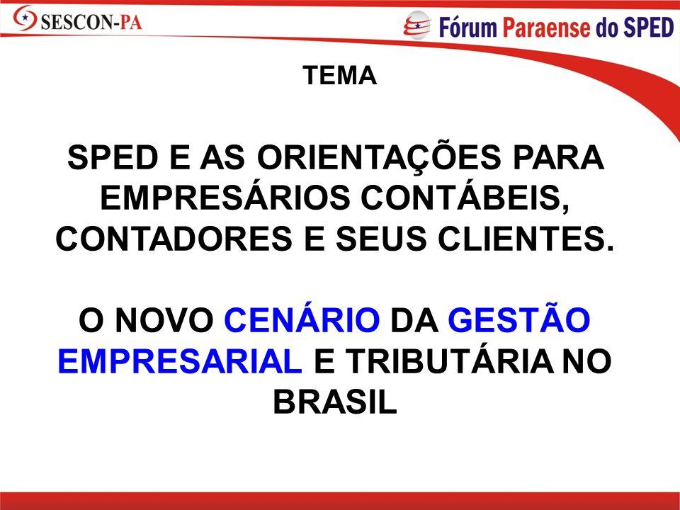 O NOVO CENÁRIO DA GESTÃO EMPRESARIAL E TRIBUTÁRIA NO BRASIL